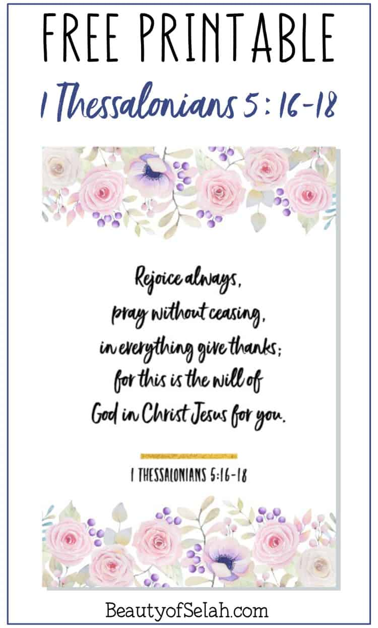 Grab your 1 Thessalonians 5:16-18 free printable scripture card! If you're looking for a bible verse free print this is a perfect fit for you! This is a free printable bible verse PDF #bibleverse #freeprintable #scripturecard
