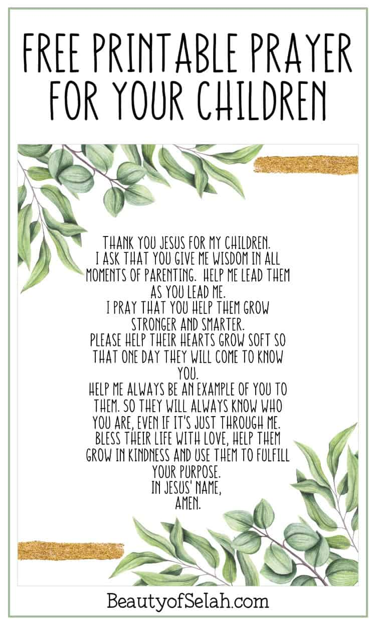 Grab this free printable prayer for your children! This print would go well in any nursery. Pray this while breastfeeding or pregnant. Or use this to pray over your children every night before they go to sleep! #freeprintable #prayer #prayforchild